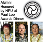 Alumni Honored By HPU At Paul Loo Awards Dinner